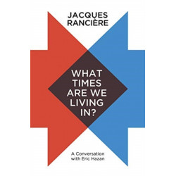 What Times Are We Living In?: A Conversation with Eric Hazan