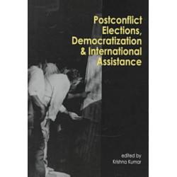 Postconflict Elections, Democratization and International Assistance