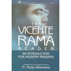 The Vincente Rama Reader: An Introduction for Modern Readers