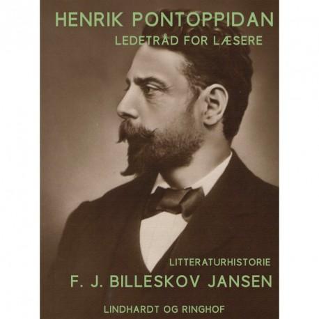 Henrik Pontoppidan. Ledetråd for læsere