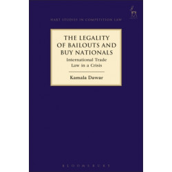The Legality of Bailouts and Buy Nationals: International Trade Law in a Crisis