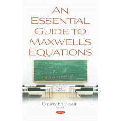 An Essential Guide to Maxwell's Equations