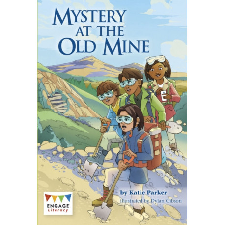 Mystery at the Old Mine