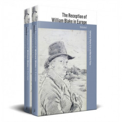 The Reception of William Blake in Europe