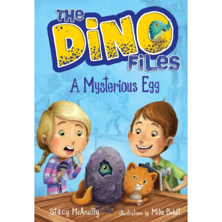 The Dino Files -1 A Mysterious Egg