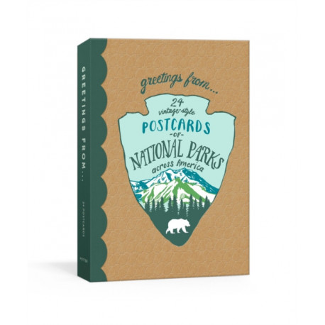 Greetings From: 24 Vintage-Style Postcards from National Parks Across America