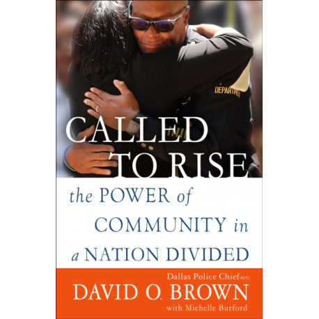 Called to Rise: The Power of Community in a Nation Divided