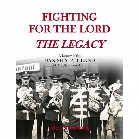 Fighting for the Lord - The Legacy: Paperback