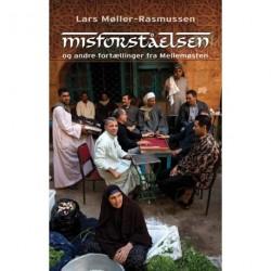 Misforståelsen og andre fortællinger fra Mellemøsten