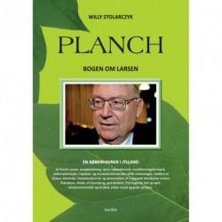 Planch - Bogen om Larsen: En Københavner i Jylland