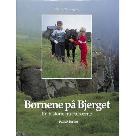 BØRNENE PÅ BJERGET - Færøerne: Færøerne