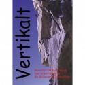 Vertikalt: Noveller om klatring og bjergbestigning