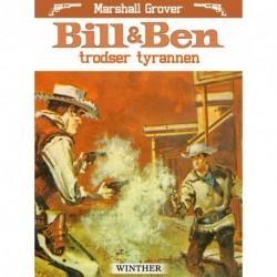 Bill og Ben trodser tyrannen