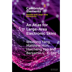 An Atlas for Large-Area Electronic Skins: From Materials to Systems Design