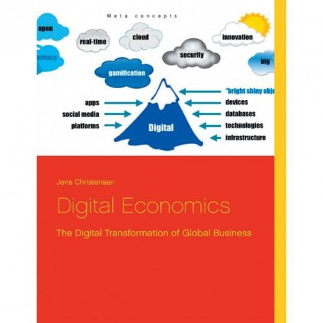 Digital Economics: The Digital Transformation of Global Business