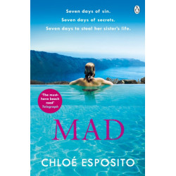 Mad: The first book in an addictive, shocking and hilariously funny series