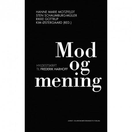 Mod og mening: Hyldestskrift til Frederik Harhoff