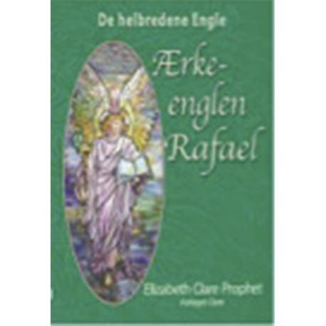 Ærkeenglen Rafael: De Helbredende Engle