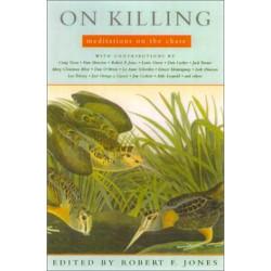 On Killing: Meditations on the