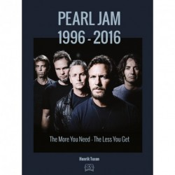 Pearl Jam The More You Need The Less You Get