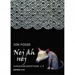 Nej åh nej: Hundemanuskripterne 1-3