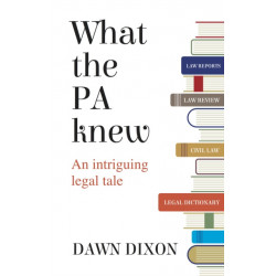 What the PA knew: An intriguing legal tale