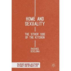 Home and Sexuality: The 'Other' Side of the Kitchen