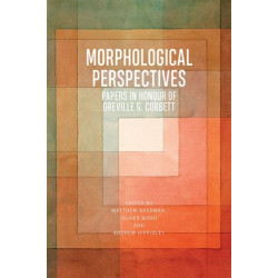 Morphological Perspectives: Papers in Honour of Greville G. Corbett