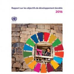Rapport sur les Objectifs de Developpement Durable 2016