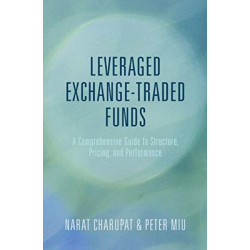 Leveraged Exchange-Traded Funds: A Comprehensive Guide to Structure, Pricing, and Performance