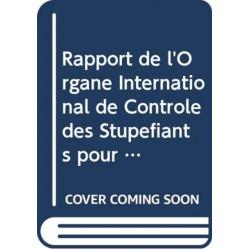 Rapport de l'Organe International de Controle des Stupefiants pour 2014