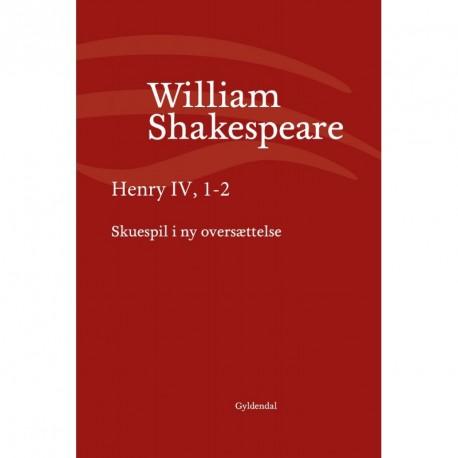 Henry IV, 1-2: Skuespil i ny oversættelse