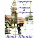 Tag på ferie til Thailand & Filippinerne