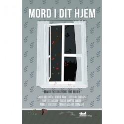 Mord i dit hjem: Krimier fra forfatternes egne boliger