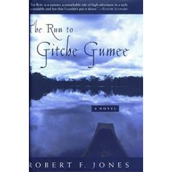 Run to Gitche Gumee: A Novel