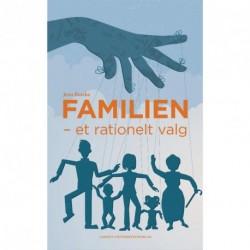 Familien: Et rationelt valg