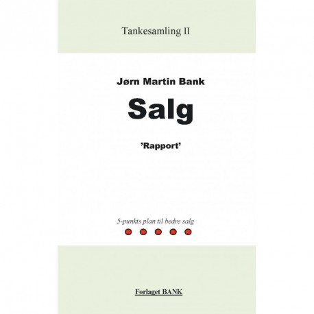 """Salg: """"rapport"""" - 5punkts-plan til bedre slag"""