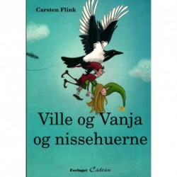 Ville og Vanja og nissehuerne: en kalenderhistorie