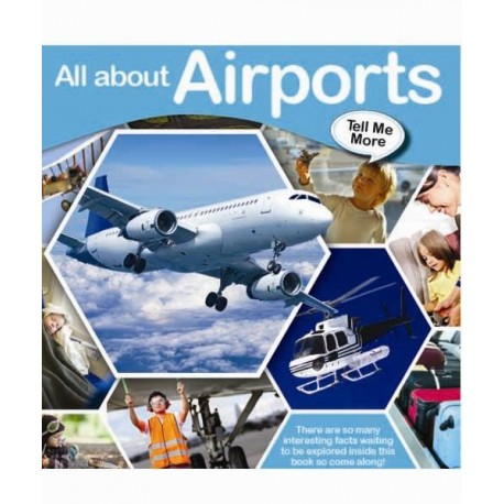 Tell Me More - All about Airport