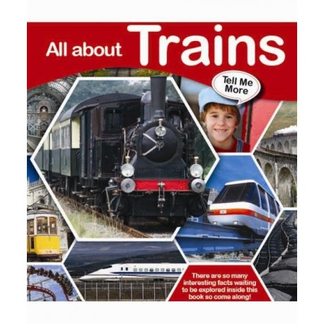 Tell Me More - All about Trains