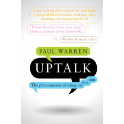Uptalk: The Phenomenon of Rising Intonation