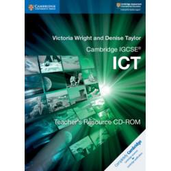 Cambridge IGCSE (R) ICT Teacher's Resource CD-ROM