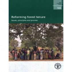 Reforme de la Tenure Forestiere: Enjeux, Principes et Processus