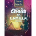 Slap af, Dennis og Camilla