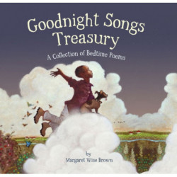 Goodnight Songs Treasury: A Collection of Bedtime Poems