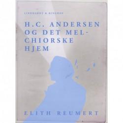 H.C. Andersen og det Melchiorske Hjem