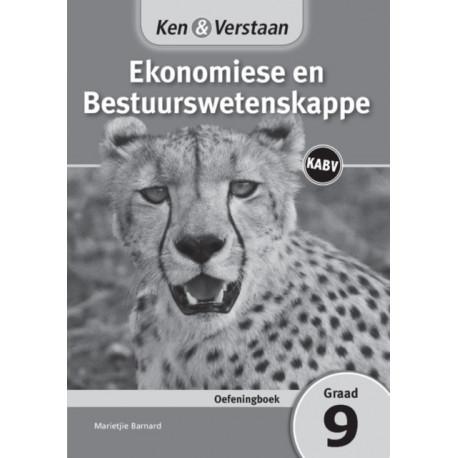 Ken & Verstaan Ekonomiese en Bestuurswetenskappe Oefeningboek Graad 9