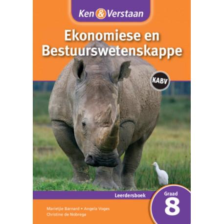 Ken & Verstaan Ekonomiese en Bestuurwetenskappe Leerdersboek Graad 8