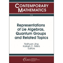 Representations of Lie Algebras, Quantum Groups and Related Topics