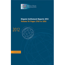 Dispute Settlement Reports 2012: Volume 6, Pages 2743-3292